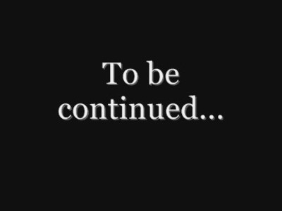 to-be-continued-soon