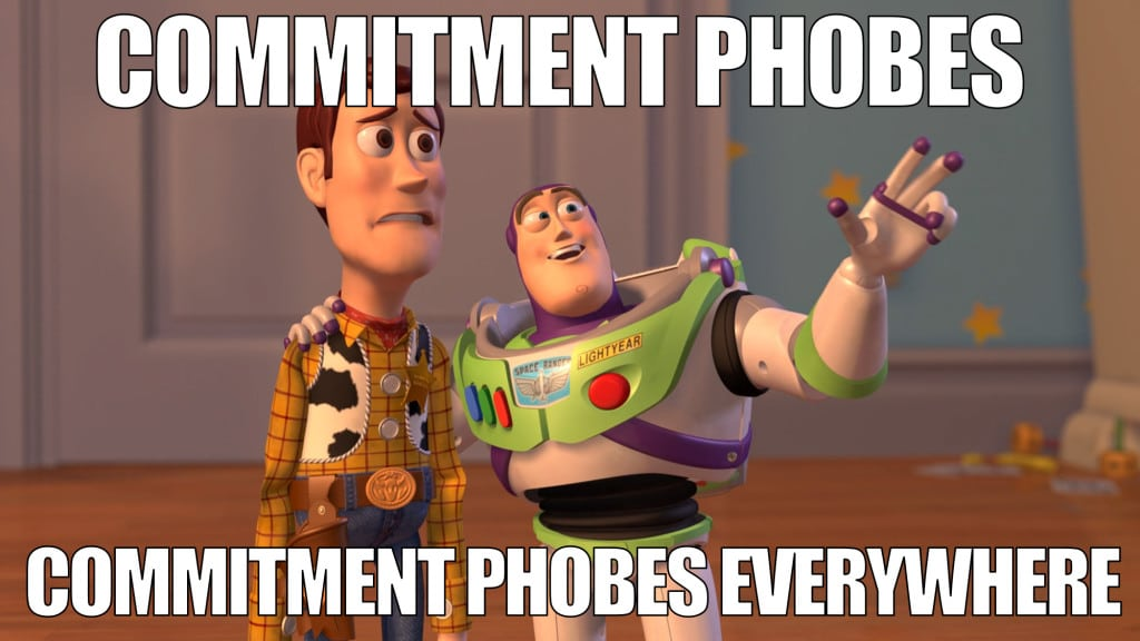 commitment phobes